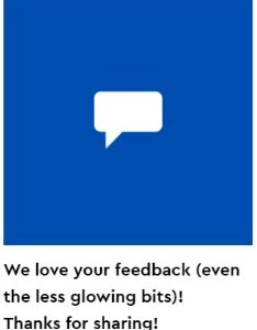 give the vip team your feedback